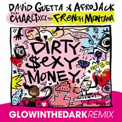 Dirty Sexy Money (feat. Charli XCX & French Montana) [GLOWINTHEDARK Remix]