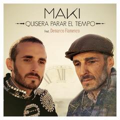 Quisiera parar el tiempo (feat. Demarco Flamenco)