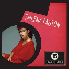 15 Classic Tracks: Sheena Easton