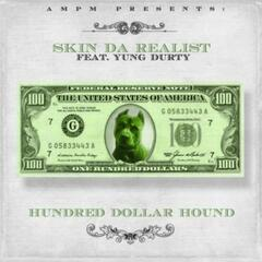Hundred Dollar Hound (feat. Yung Durty)