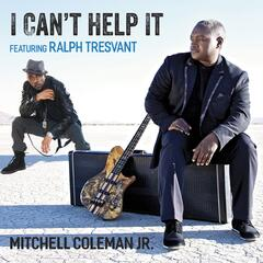 I Can't Help It (feat. Ralph Tresvant)