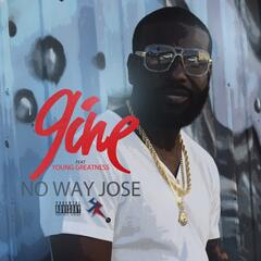 No Way Jose (feat. Young Greatness)