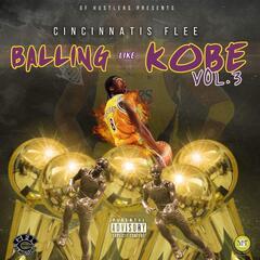 Balling Like Kobe, Vol. 3