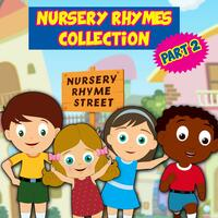 Nursery Rhymes Collection Pt. 2