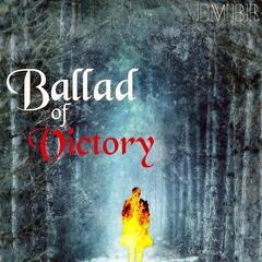 Ballad of Victory