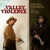 In a Valley of Violence (Original Motion Picture Soundtrack)