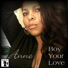 Boy Your Love (feat. Young Stash)