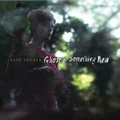 Ghost of Something New (Deluxe Version)