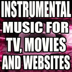 Instrumental Music for TV, Movies and Websites