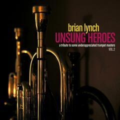 Unsung Heroes Vol. 2