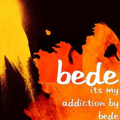 Its My Addiction