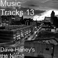 Dave Haney's the Name