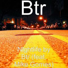 Nightlife (feat. Mike Gomes)