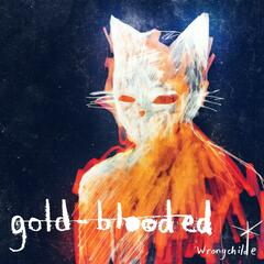 Gold Blooded (Deluxe Version)