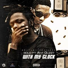 With My Glock (feat. Ant Glizzy)