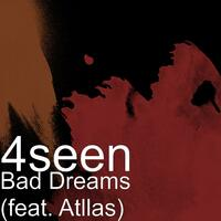 Bad Dreams (feat. Atllas)