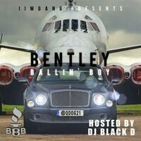 Bentley Ballin Boy