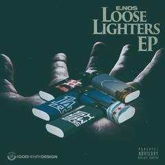 Loose Lighters EP