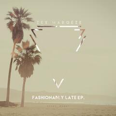 Fa$hionably Late - EP