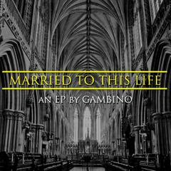 Married to This Life - EP
