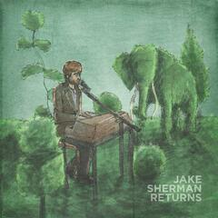 Jake Sherman Returns