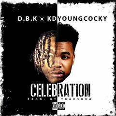 Celebration (feat. Kd YoungCocky)