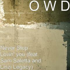 Never Stop Lovin' You (feat. Sam Saletta & Linzi Legacy)
