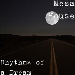 Rhythms of a Dream