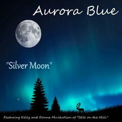 Silver Moon (feat. Kelly Mulhollan & Donna Mulhollan)