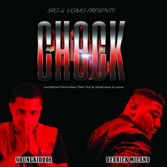 Checks (feat. Derrick Milano)