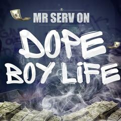 Dope Boy Life (Radio Edit)