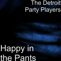 Happy in the Pants