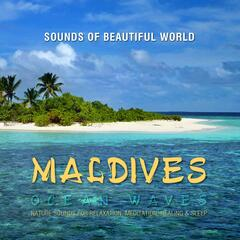Ocean Waves: Maldives (Nature Sounds for Relaxation, Meditation, Healing & Sleep)