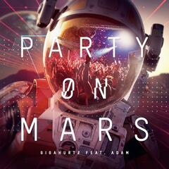 Party on Mars (feat. Adam)