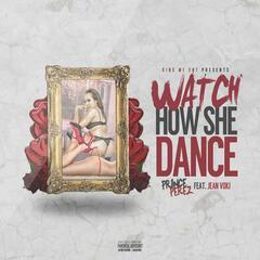 Watch How She Dance (feat. Jean Voki)