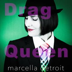 Drag Queen (The Single and Remixes)