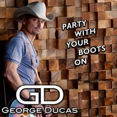 Party With Your Boots On