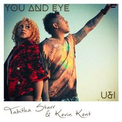 You and Eye (feat. Tabitha Starr & Kevin Kent)