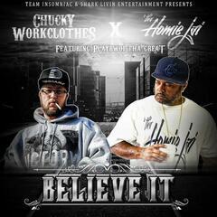 Believe It (feat. Playbwoi tha Great)