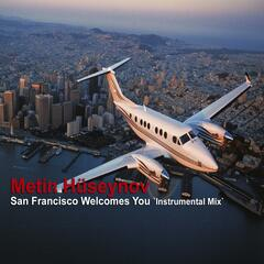San Francisco Welcomes You (Instrumental Mix)