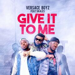 Give It to Me (feat. Skales)