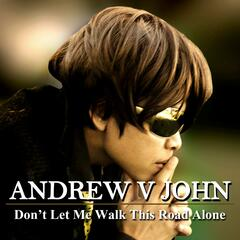 Don't Let Me Walk This Road Alone - EP