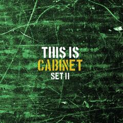 This Is Cabinet: Set 2