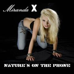 Nature's on the Phone