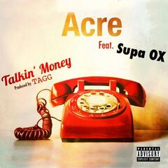 Talkin' Money (feat. Supa Ox)
