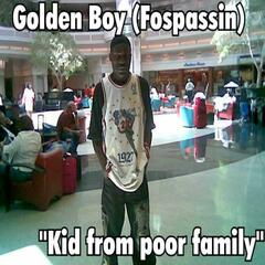 Kid from Poor Family