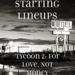 Tycoon 2: For Love, Not Money