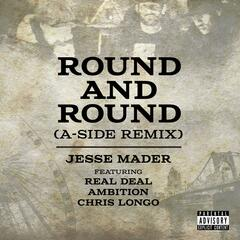 Round and Round (A-Side Remix) [feat. Real Deal, Ambition & Chris Longo]