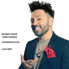 Quanno Chiove (feat. Luca Sepe)