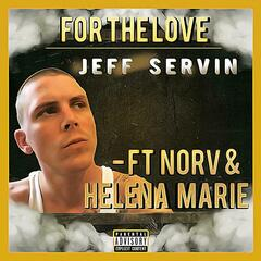 For the Love (feat. Norv & Helena Marie)